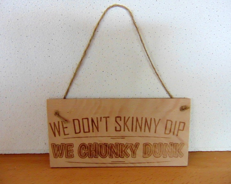 We Don't Skinny Dip Sign